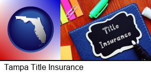 Tampa, Florida - title insurance concept